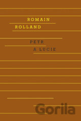 Petr a Lucie (Romain Rolland)