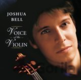 BELL, JOSHUA: VOICE OF THE VIOLIN
