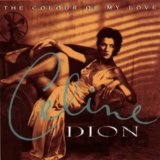 DION, CELINE: THE COLOUR OF MY LOVE