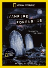 National Geographic: Vampires Forensics / Is It Real - Vampires