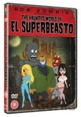 Rob Zombie Presents The Haunted World Of El Superbeasto [2008]