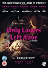 Only Lovers Left Alive [2014]