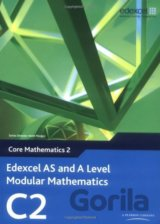 Edexcel AS and A Level Modular Mathematics Core Mathematics 2 C2 (Keith Pledger)