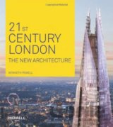 21st-Century London: The New Architecture (Kenneth Powell)
