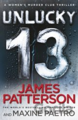 Unlucky 13: (Women's Murder Club 13) (Hardcov... (James Patterson)