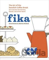Fika: The Art of the Swedish Coffee Break, with Recipes for Pastries