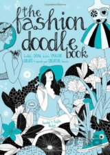 The Fashion Doodle Book: Scribble, draw, sketch