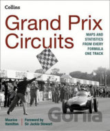 Grand Prix Circuits: Maps and statistics from... (Maurice Hamilton)