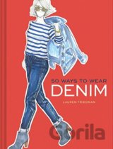 50 Ways to Wear Denim (Lauren Friedman) (Hardcover)