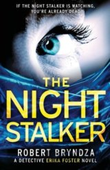 The Night Stalker: A chilling serial killer t... (Robert Bryndza)