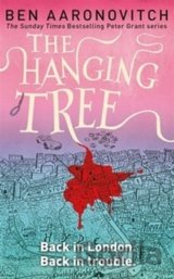 The Hanging Tree, Peter Grant series 6 (Ben Aaronovitch)
