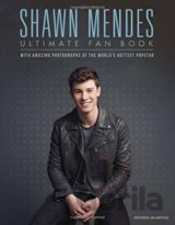 Shawn Mendes: the Ultimate Fan Book (Malcolm Croft)