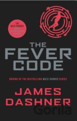The Fever Code (Maze Runner Series) (Paperbac... (James Dashner)