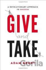 Give and Take  (Adam Grant)