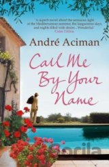 Call Me by Your Name (Andre Aciman)