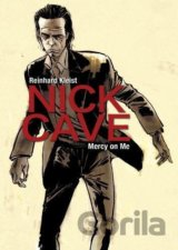 Nick Cave: Mercy on Me (Reinhard Kleist) (Paperback)