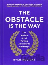 The Obstacle is the Way: The Ancient Art of T... (Ryan Holiday)