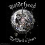 Motorhead: The World Is Yours/Limited