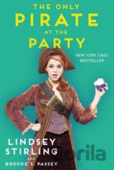 The Only Pirate at the Party (Stirling Lindsey, Passey Brooke S.)