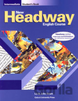 New Headway Intermediate Student´s Book-the Third ed. (and Liz Soars John)