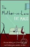 Mother-in-law (Eve  Makis)
