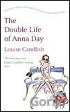 Double Life of Anna Day (Louise  Candlish)
