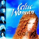 Celtic Woman: Celtic Woman/Noncopy