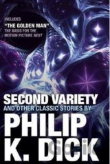 Second Variety and Other Classic Stories (Phillip K. Dick)