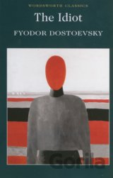 The Idiot, The (F.M. Dostoevsky) (Paperback)