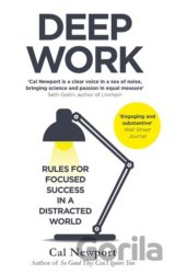 Deep Work: Rules for Focused Success in a Dis... (Cal Newport)