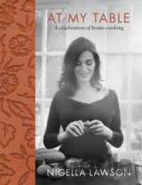 At My Table: A Celebration of Home Cooking (H... (Nigella Lawson)