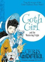 Goth Girl and the Wuthering Fright (Chris Riddell)