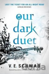Our Dark Duet (Monsters of Verity) (Paperback... (V. E. Schwab)