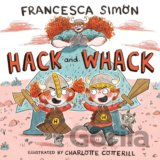 Hack and Whack (Francesca Simon, Charlotte Cotterill) (Paperback)