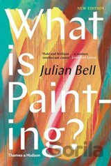 What is Painting (Julian Bell)
