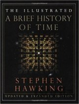 Illustrated Brief History of Time and The Universe (Stephen Hawking)