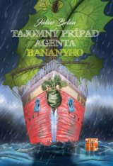 Tajomný prípad agenta Bananyho (Július Belan)