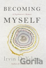Becoming Myself (Irvin D. Yalom)