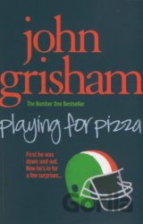 Playing for Pizza (John Grisham) (Paperback)
