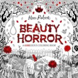 The Beauty of Horror (Alan Robert)