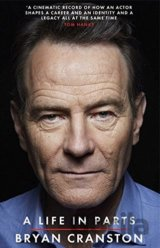 A Life in Parts (Bryan Cranston)