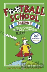 Football School (Season 1) (Alex Bellos, Ben Lyttleton, Spike Gerrell (ilustráci
