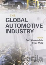 The Global Automotive Industry (Paul Nieuwenhuis, Peter Wells)