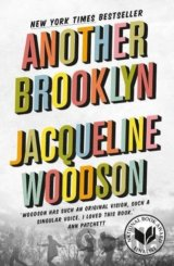 Another Brooklyn (Jacqueline Woodson)