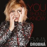 Emma Drobná: You Should Know (Emma Drobná)