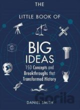 The Little Book of Big Ideas (Daniel Smith)