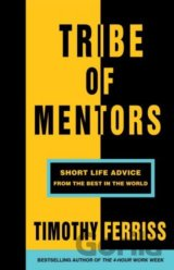 Tribe of Mentors (Timothy Ferriss)