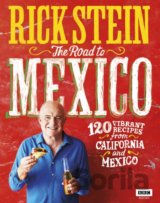 Rick Stein: Mexico and California (TV Tie in)... (Rick Stein)