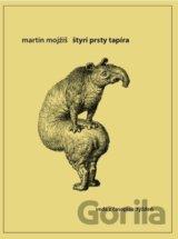 Štyri prsty tapíra (Martin Mojžiš)