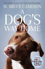 A Dog's Way Home (W. Bruce Cameron)